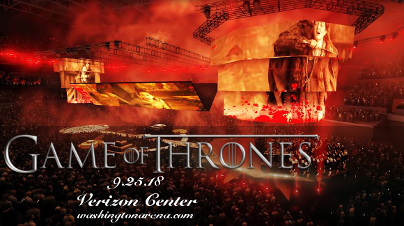 Game of Thrones Live Concert Experience at Verizon Center