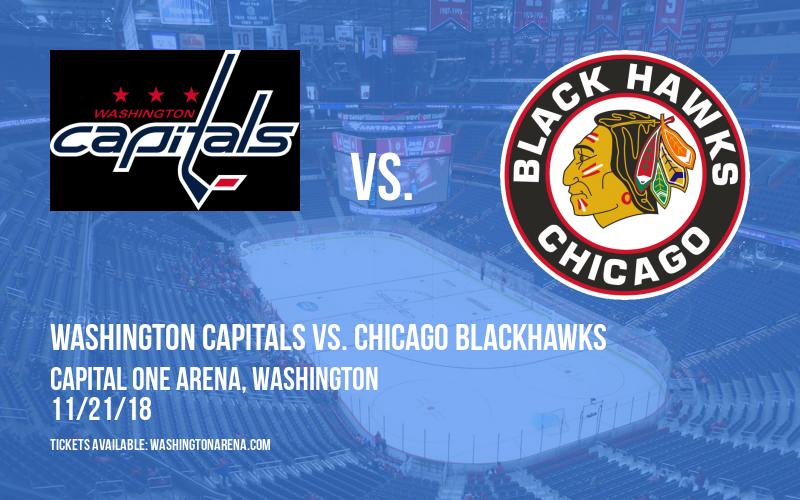 Washington Capitals vs. Chicago Blackhawks at Capital One Arena