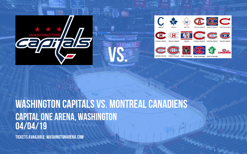 Washington Capitals vs. Montreal Canadiens at Capital One Arena