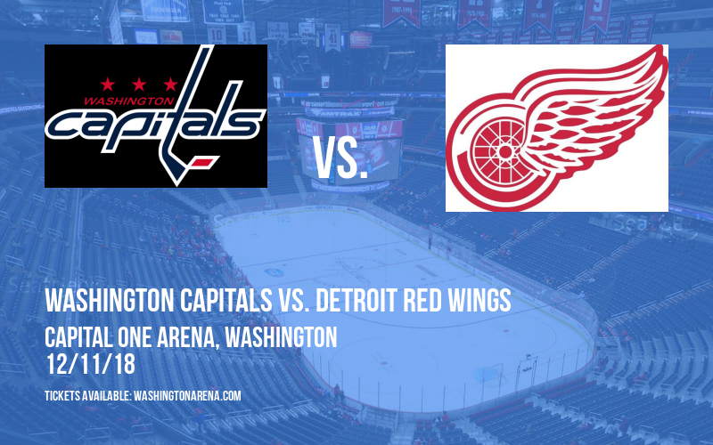 Washington Capitals vs. Detroit Red Wings at Capital One Arena