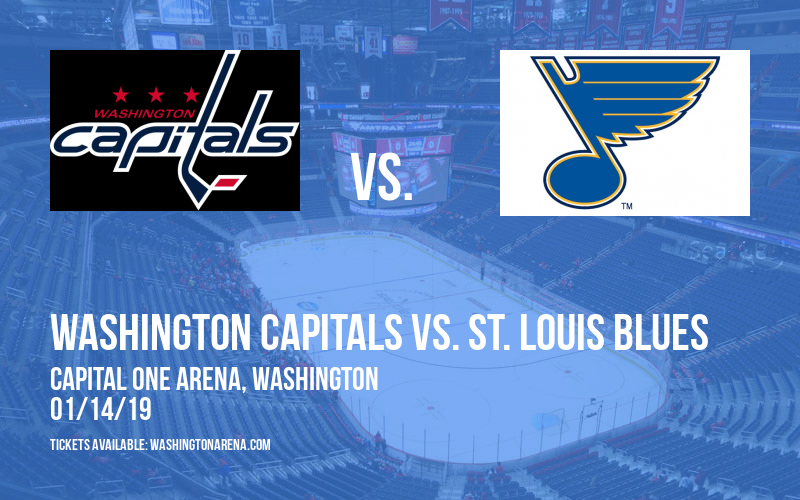 Washington Capitals vs. St. Louis Blues at Capital One Arena