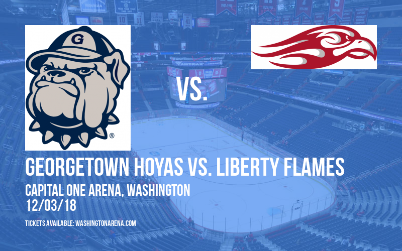 Georgetown Hoyas vs. Liberty Flames at Capital One Arena
