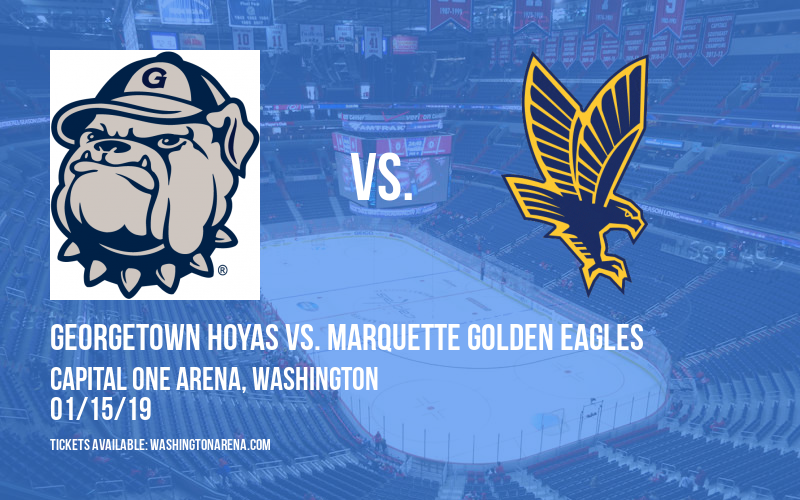Georgetown Hoyas vs. Marquette Golden Eagles at Capital One Arena