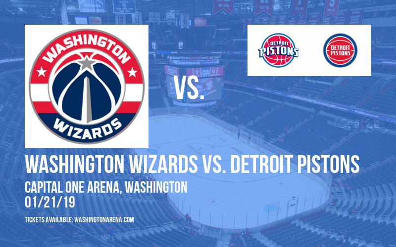 Washington Wizards vs. Detroit Pistons at Capital One Arena