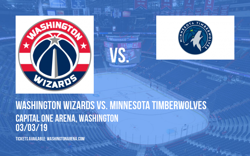 Washington Wizards vs. Minnesota Timberwolves at Capital One Arena