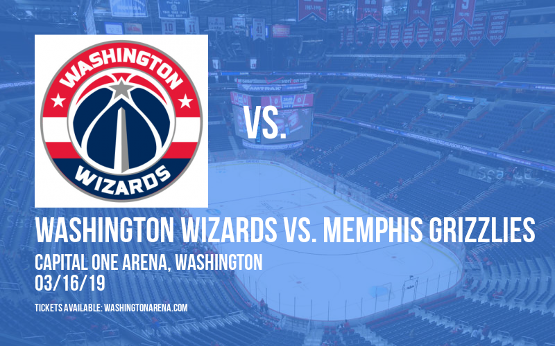 Washington Wizards vs. Memphis Grizzlies at Capital One Arena