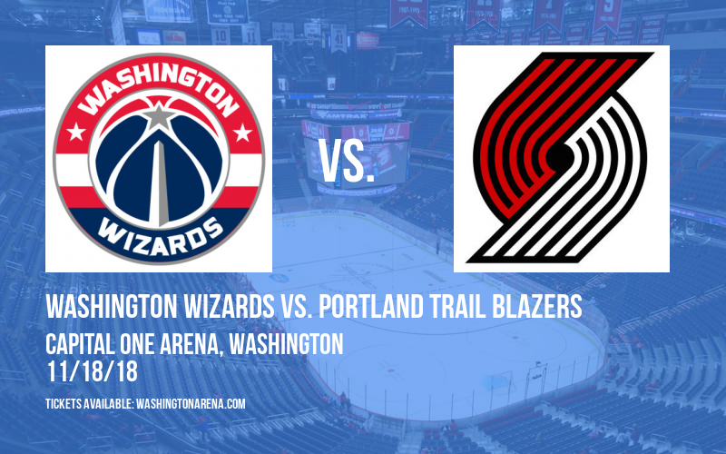 Washington Wizards vs. Portland Trail Blazers at Capital One Arena