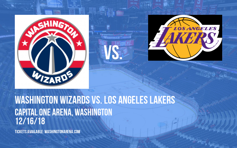 Washington Wizards vs. Los Angeles Lakers at Capital One Arena