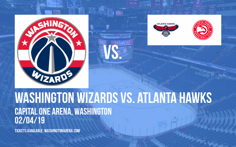 Washington Wizards vs. Atlanta Hawks at Capital One Arena