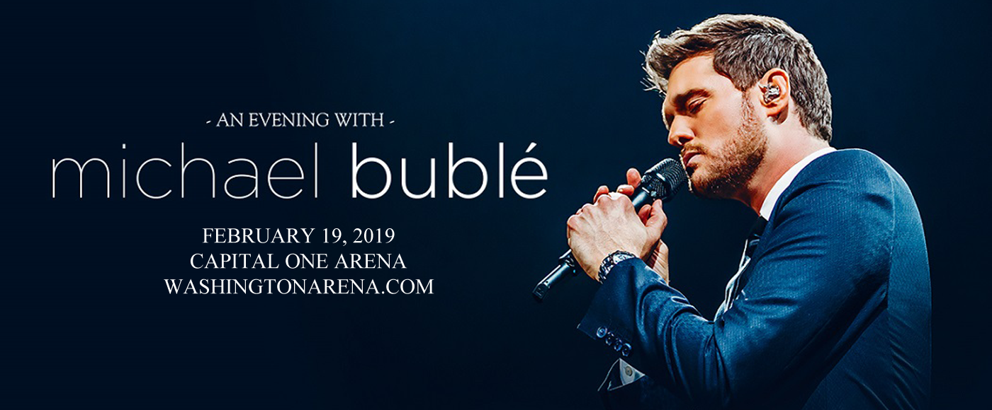 Michael Buble at Capital One Arena