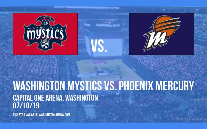 Washington Mystics vs. Phoenix Mercury at Capital One Arena