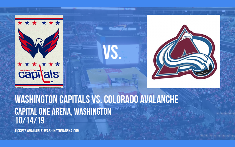 Washington Capitals vs. Colorado Avalanche at Capital One Arena