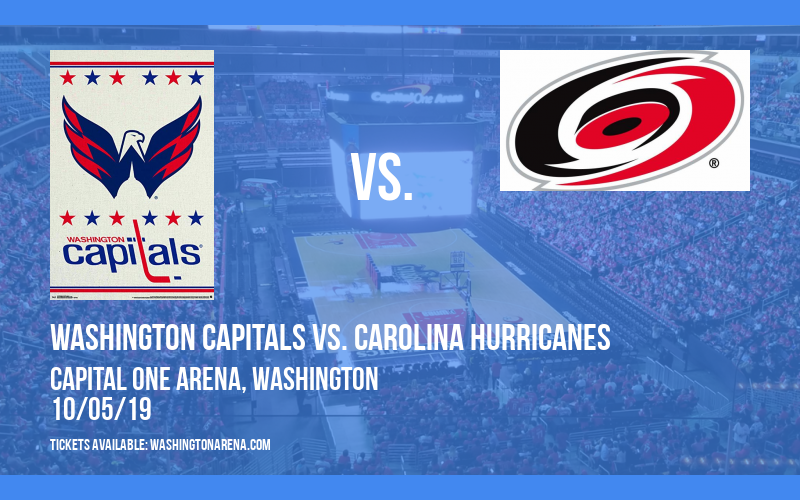 Washington Capitals vs. Carolina Hurricanes at Capital One Arena