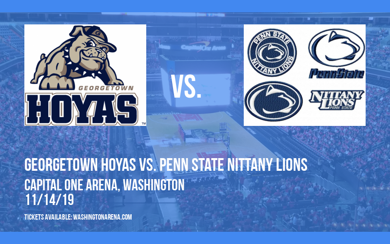 Georgetown Hoyas vs. Penn State Nittany Lions at Capital One Arena