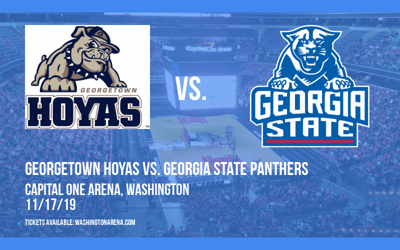Georgetown Hoyas vs. Georgia State Panthers at Capital One Arena