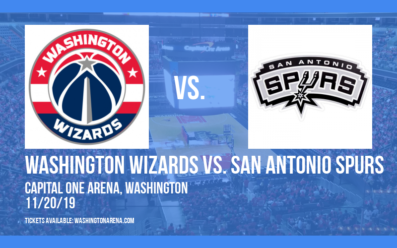 Washington Wizards vs. San Antonio Spurs at Capital One Arena