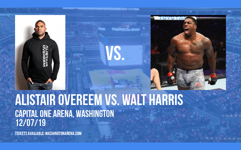 UFC Fight Night: Alistair Overeem vs. Walt Harris at Capital One Arena