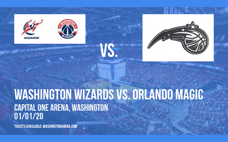 Washington Wizards vs. Orlando Magic at Capital One Arena