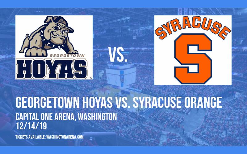 Georgetown Hoyas vs. Syracuse Orange at Capital One Arena