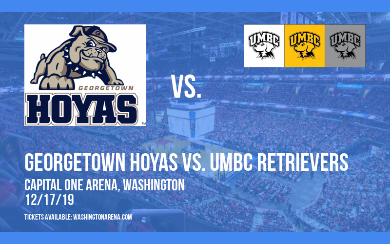 Georgetown Hoyas vs. UMBC Retrievers at Capital One Arena