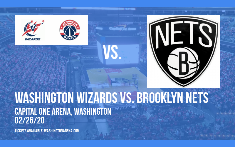 Washington Wizards vs. Brooklyn Nets at Capital One Arena