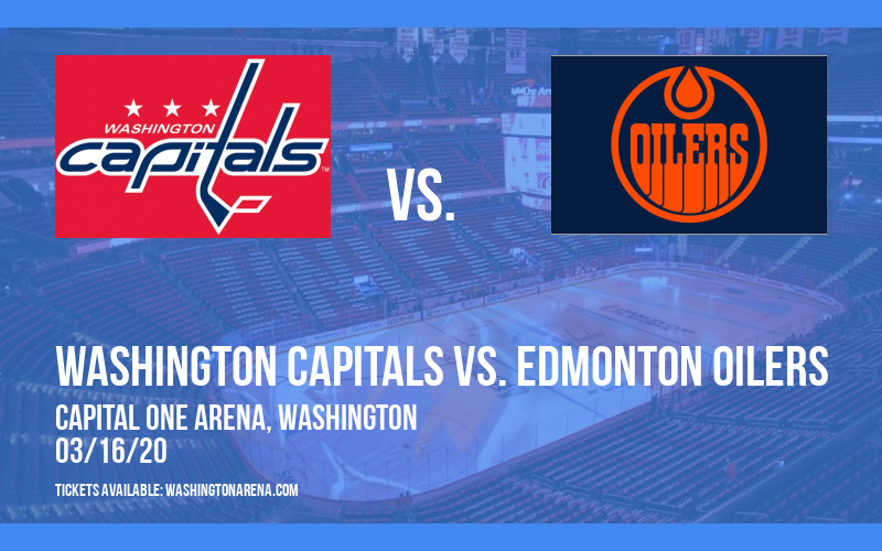 Washington Capitals vs. Edmonton Oilers at Capital One Arena