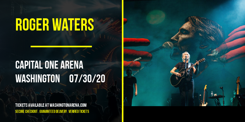 Roger Waters [POSTPONED] at Capital One Arena