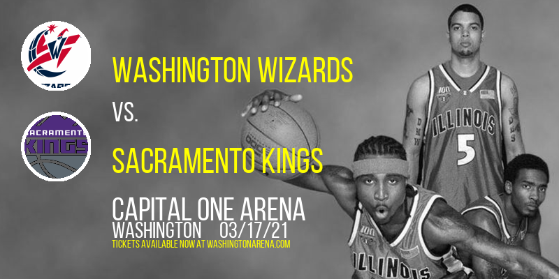 Washington Wizards vs. Sacramento Kings [CANCELLED] at Capital One Arena