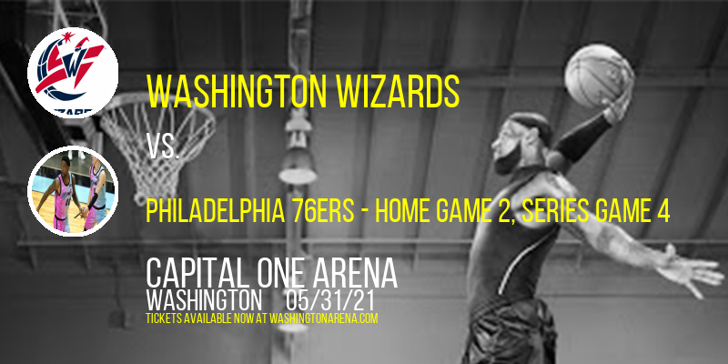 NBA Eastern Conference First Round: Washington Wizards vs. TBD - Home Game 2 (Date: TBD - If Necessary) at Capital One Arena