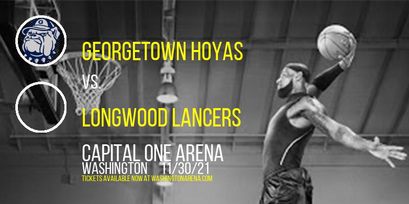 Georgetown Hoyas vs. Longwood Lancers at Capital One Arena