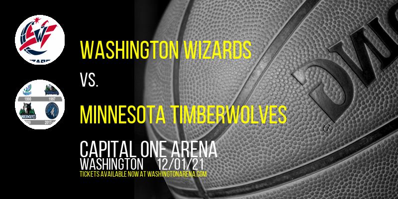 Washington Wizards vs. Minnesota Timberwolves at Capital One Arena