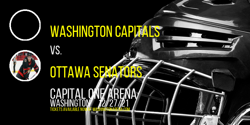 Washington Capitals vs. Ottawa Senators at Capital One Arena