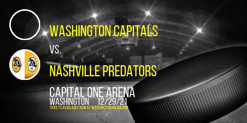 Washington Capitals vs. Nashville Predators at Capital One Arena