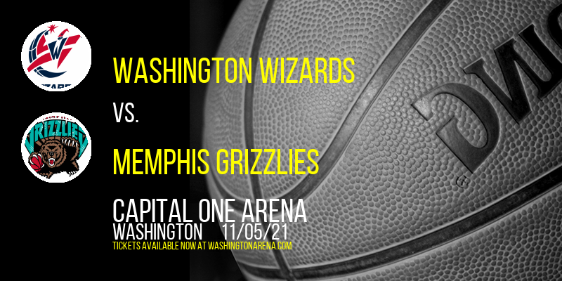 Washington Wizards vs. Memphis Grizzlies at Capital One Arena