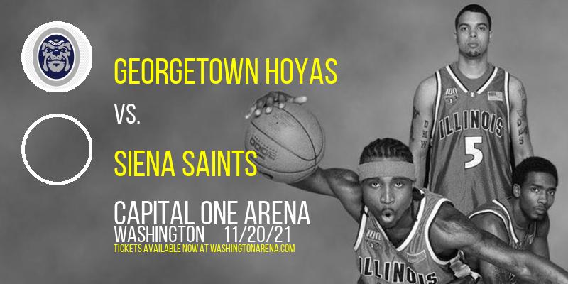 Georgetown Hoyas vs. Siena Saints at Capital One Arena