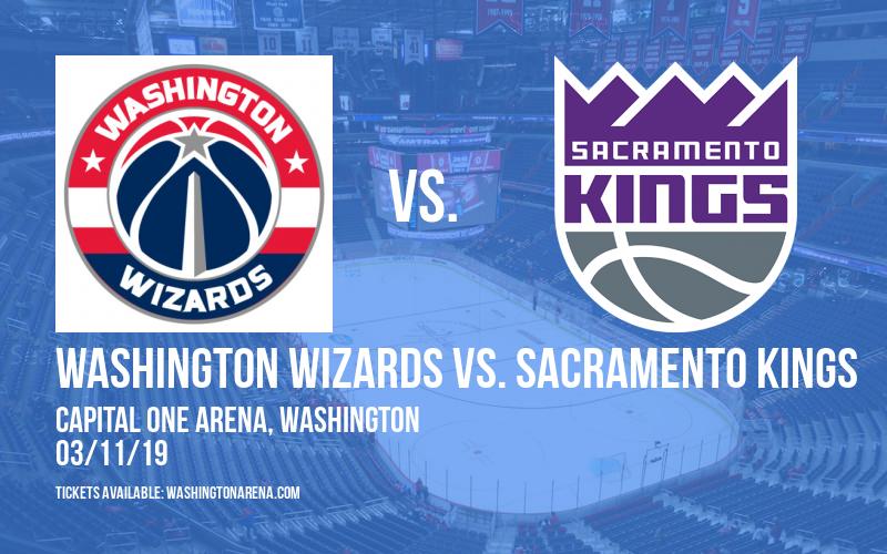 Washington Wizards vs. Sacramento Kings at Capital One Arena