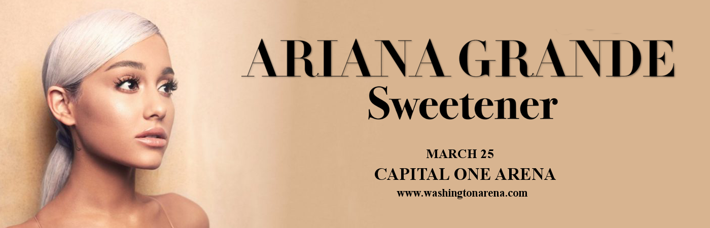 Ariana Grande at Capital One Arena