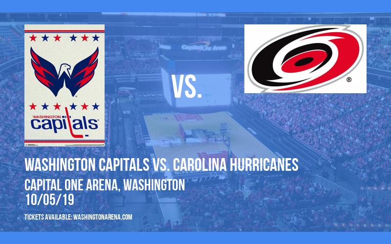 Washington Capitals vs. Carolina Hurricanes at Capital One Arena