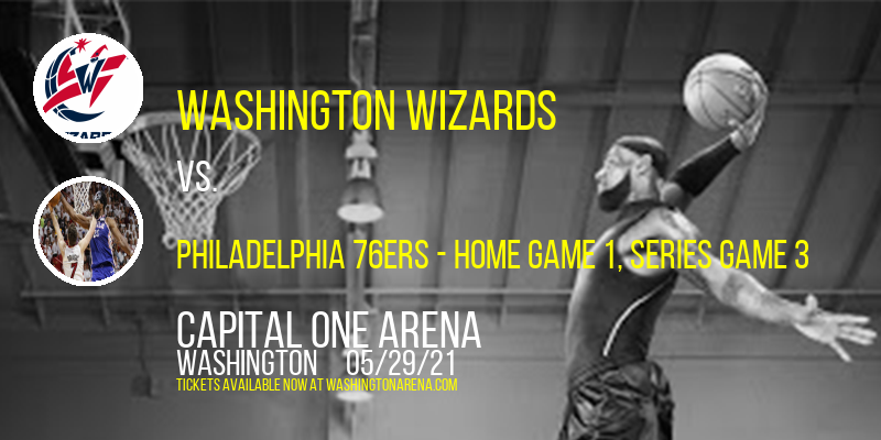 NBA Eastern Conference First Round: Washington Wizards vs. TBD - Home Game 1 (Date: TBD - If Necessary) at Capital One Arena